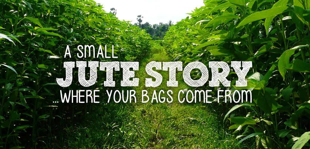 jute story