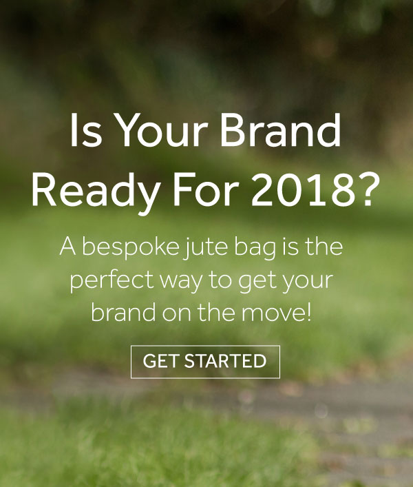get your brand ready for 2018 with our branded jute bags