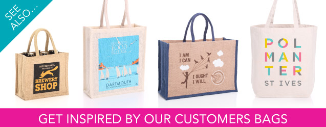 Get inspired by our customers jute and cotton bags.