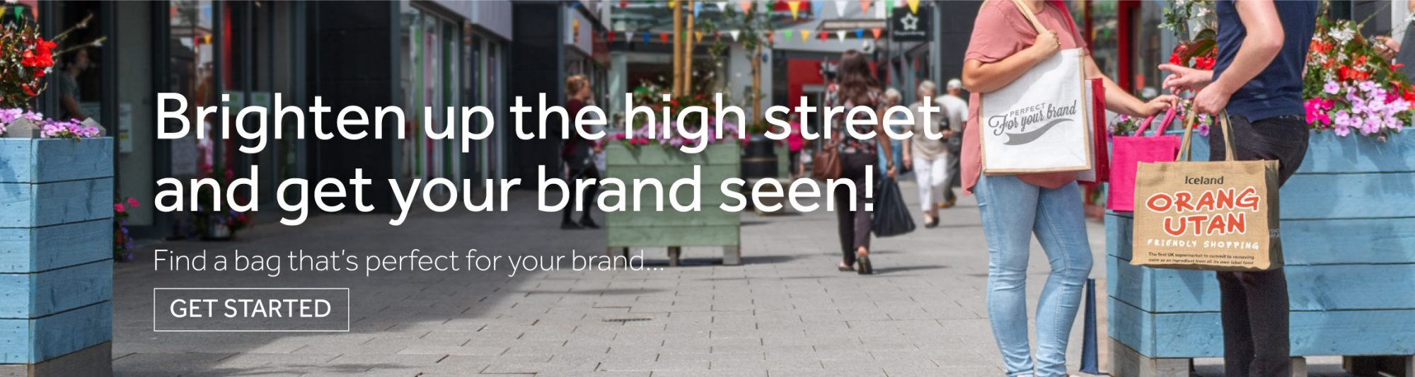 Brighten up the high street and get your brand seen. Find a bag that's perfect for your brand. Click here to get started.